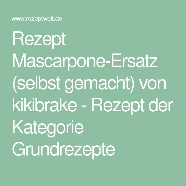 Rezept Mascarpone-Ersatz (selbst gemacht) von kikibrake - Rezept der Kategorie Grundrezepte
