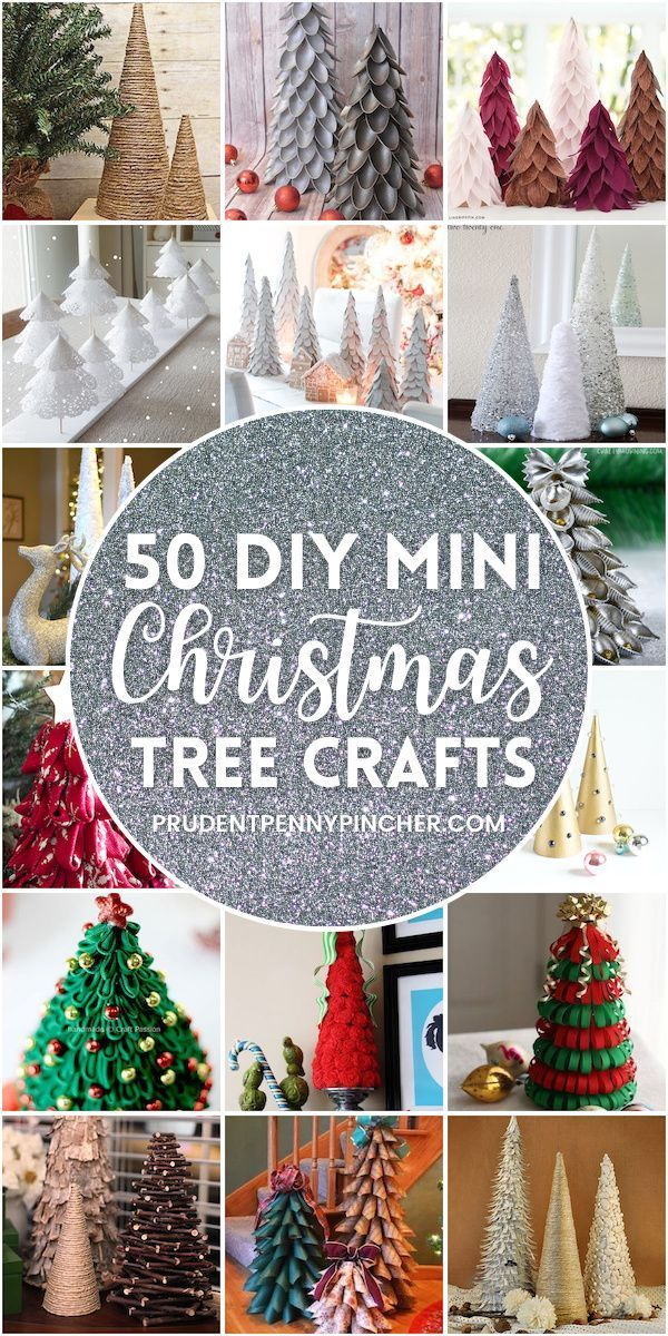 50 Diy Mini Christmas Tree Crafts In 2020 Christmas Tree Crafts Christmas Tree Decorations Diy Fun Holiday Crafts