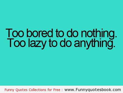 Funny Quotes About Laziness Quotesgram. Heartbreak Quotes English. Quotes About Love Walt Disney. Fashion Quotes Oscar Wilde. Gossip Girl Quotes Kristen Bell. Crush Quotes On We Heart It. Day Quotes Life. Beach Boardwalk Quotes. Encouragement Quotes For Students