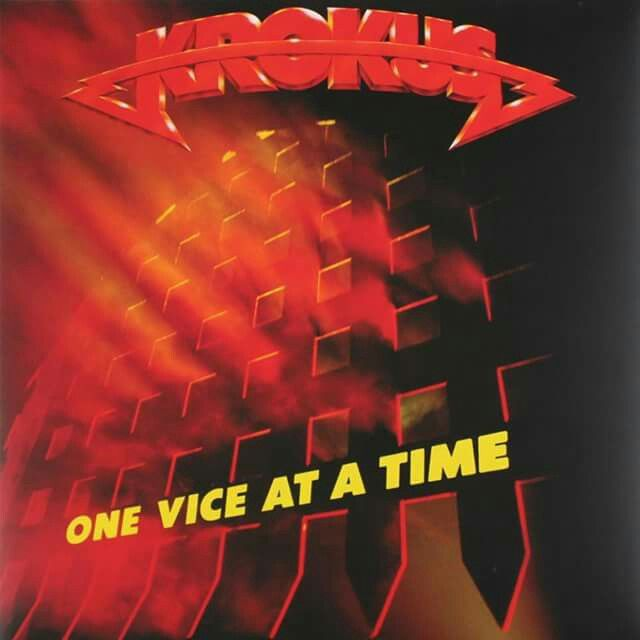 """One Vice at a Time"" is the 6th studio album by KROKUS, released on March 1, 1982 on Arista Records."