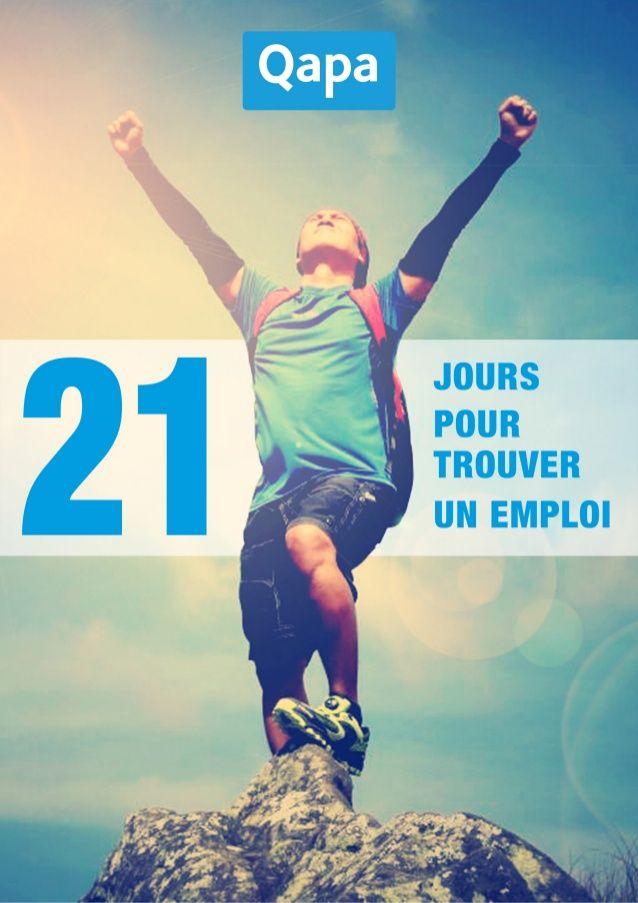 21 jours pour trouver un emploi   le guide de votre recherche d u0026 39 emplo u2026