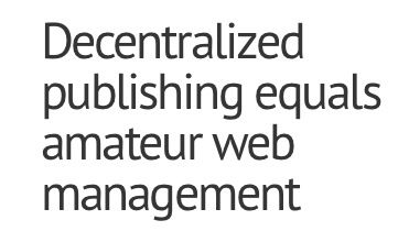 Gerry McGovern on decentralised web management