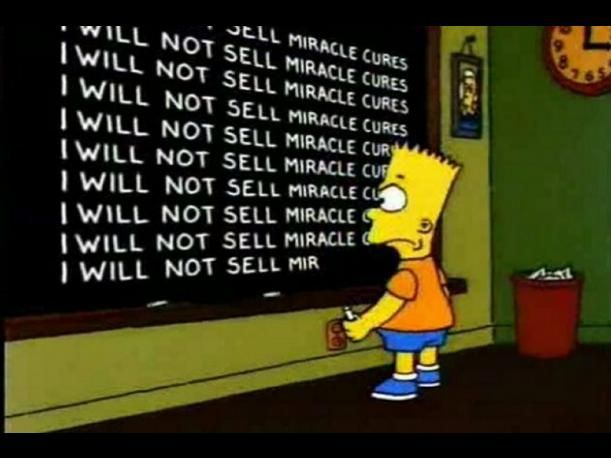 Image result for bart simpson i must not sell miracle cures gif