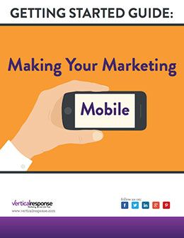 Making Your Marketing Mobile | VerticalResponse