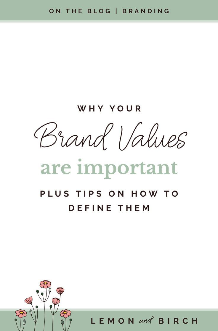 Why Your Brand Values Are Important And How To Define Them Business Branding Design Personal Branding Identity Branding