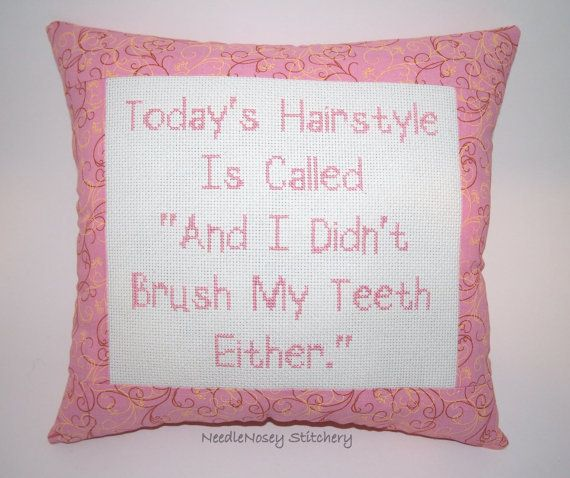 Funny Cross Stitch Pillow, Pink Pillow, Hair Quote