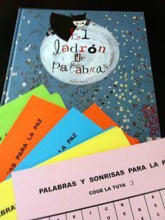 """Animación a partir del libro """"El ladrón de palabras"""" para el Día de la Paz, aunq adaptable a otro día. Yo tengo este libro."""