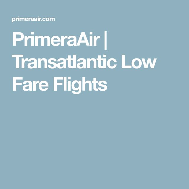 PrimeraAir | Transatlantic Low Fare Flights