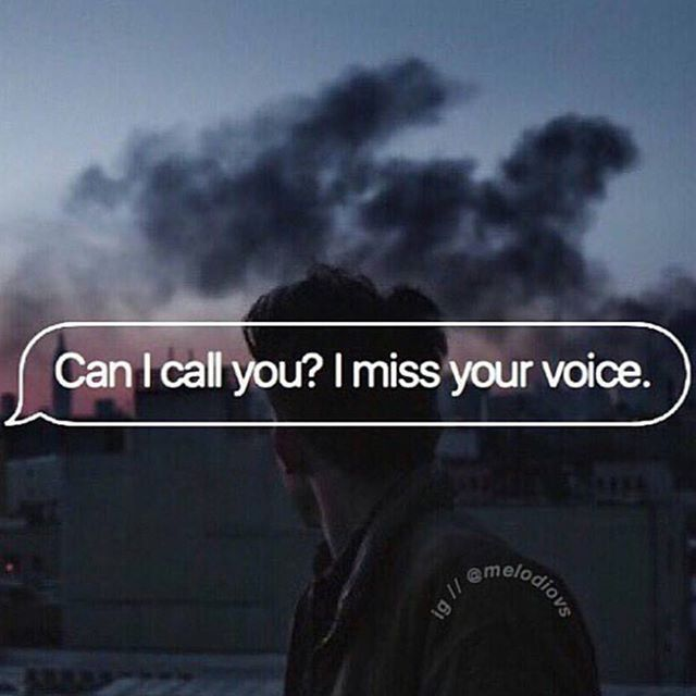 Can I Call You? I Miss Your Voice love love quotes quotes quote miss you sad i…