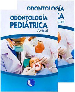 LIBROS DVDS CD-ROMS ENCICLOPEDIAS EDUCACIÓN PREESCOLAR PRIMARIA SECUNDARIA PREPARATORIA PROFESIONAL: ODONTOLOGIA PEDIATRICA