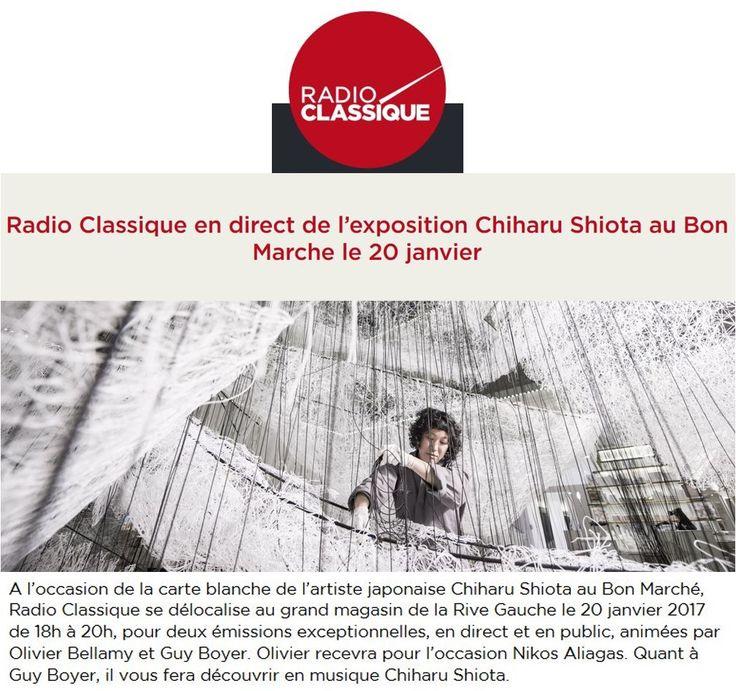 Radio Classique en direct de l'exposition Chiharu Shiota au Bon Marche le 20 janvier - RADIO CLASSIQUE #LeBonMarche #VuAuBonMarche #PressBook #PressReview
