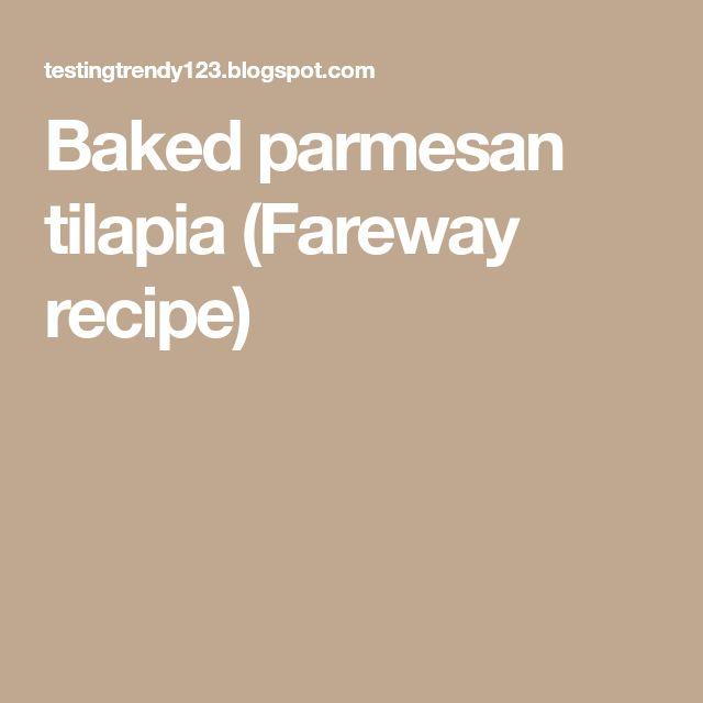 Baked parmesan tilapia (Fareway recipe)