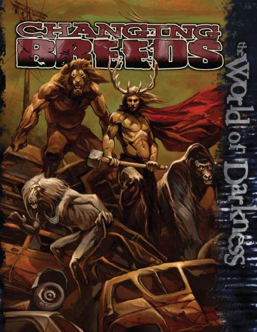 World of Darkness: Changing Breeds ~ White Wolf (2007)