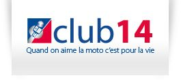 Club14, quand on aime la moto c'est pour la vie