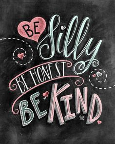 Be Kind Chalk Art Be Silly Be Honest Be Kind Have por TheWhiteLime