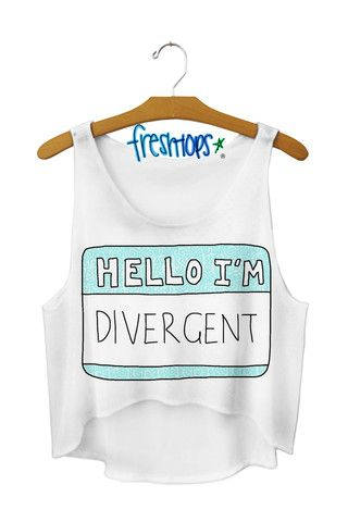 Hello I'm Divergent Crop Top < < **Frantically places an order for a dozen of these**