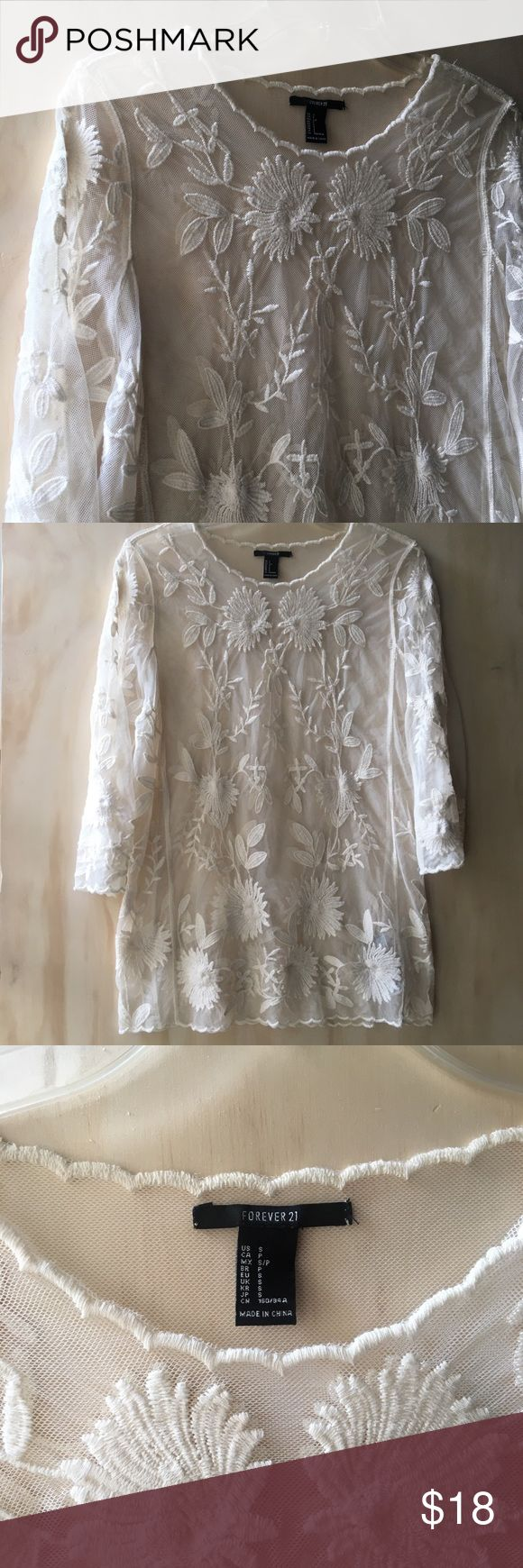Sheer Floral Embroidered Boho White/Cream Lace Top Gorgeous sheer mesh blouse with embroidered floral appliqué design and scalloped trim. Wear over a turtleneck, dress, tank or bandeau. Neutral ivory/cream color. 3/4 length sleeves. Size small. Excellent condition, like new.   Sorry, no trades. Forever 21 Tops Blouses