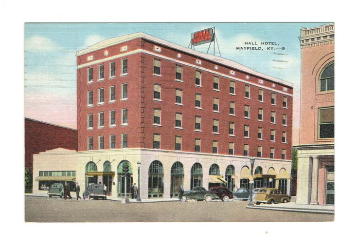 Hall Hotel Mayfield Ky Kentucky History And More Pinterest
