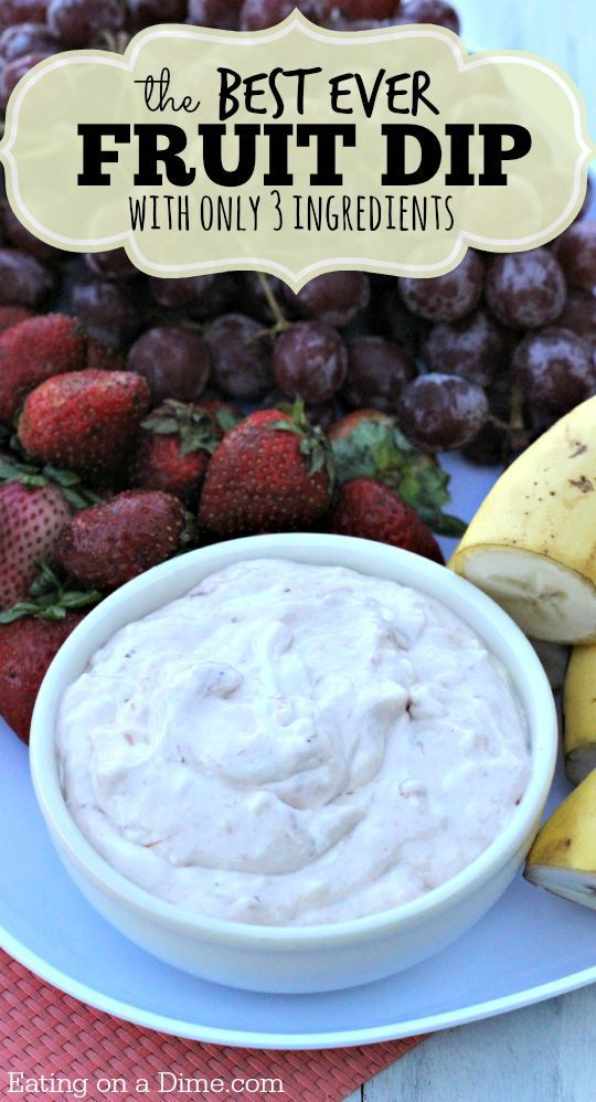 The Best Fruit Dip recipe ever and only 3 ingredients!  Now we love this dip when we throw a party. Perfect for a New Year's Eve Party!