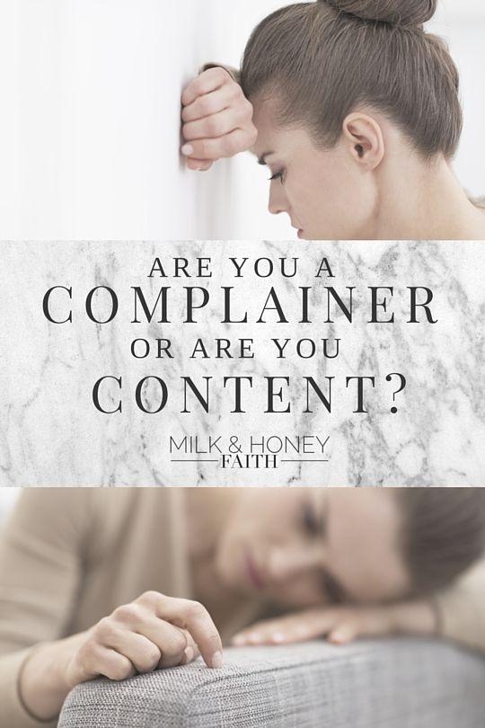 Milk and Honey Faith: are you a complainer?
