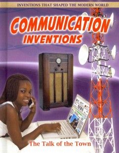 Communication inventions : the talk of the town