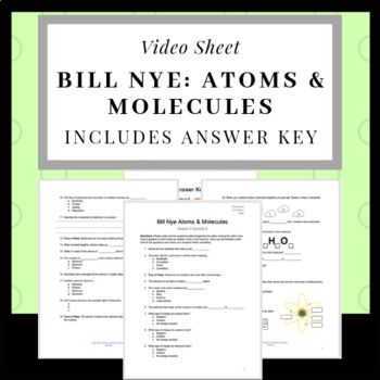 Bill Nye Atoms and Molecules Video Sheet   Science lesson ...