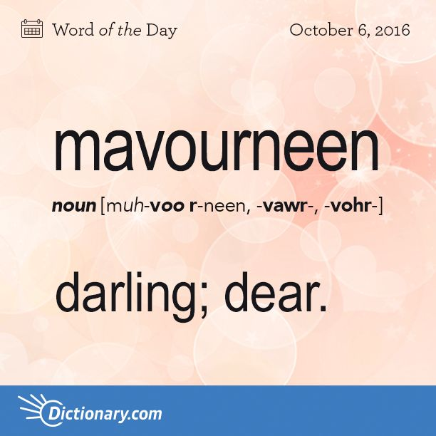 Dictionary.com's Word of the Day - mavourneen - Irish English. darling