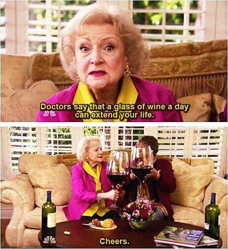 I like to follow the advice of an intelligent health care professional. Betty White is hilarious. I love her - Libation Humor and Quotes, Libation Humor, Drink Humor, Drink Meme, Drink Funny