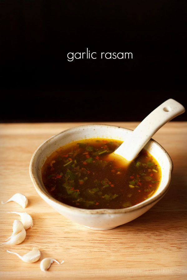 garlic rasam recipe - spiced, sour rasam seasoned with garlic and spices. no readymade rasam powder required.