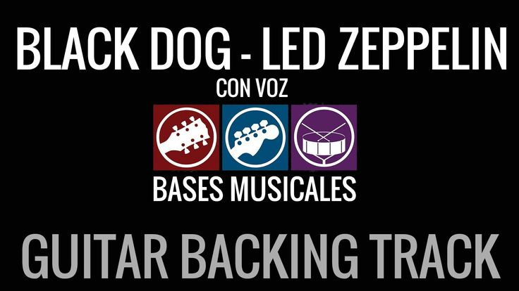 Black Dog Guitar Backing Track CON VOZ Pista de Acompañamiento de guitarra