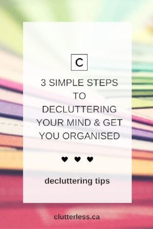 how to declutter mentally and get organized