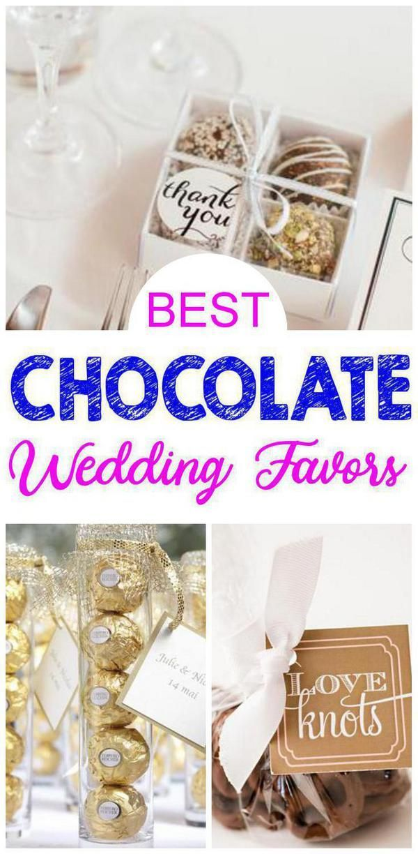 Wedding Favors Chocolate Wedding Favor Ideas That Your Guests Will Love Find Idea Chocolate Wedding Favors Inexpensive Wedding Favors Homemade Wedding Favors