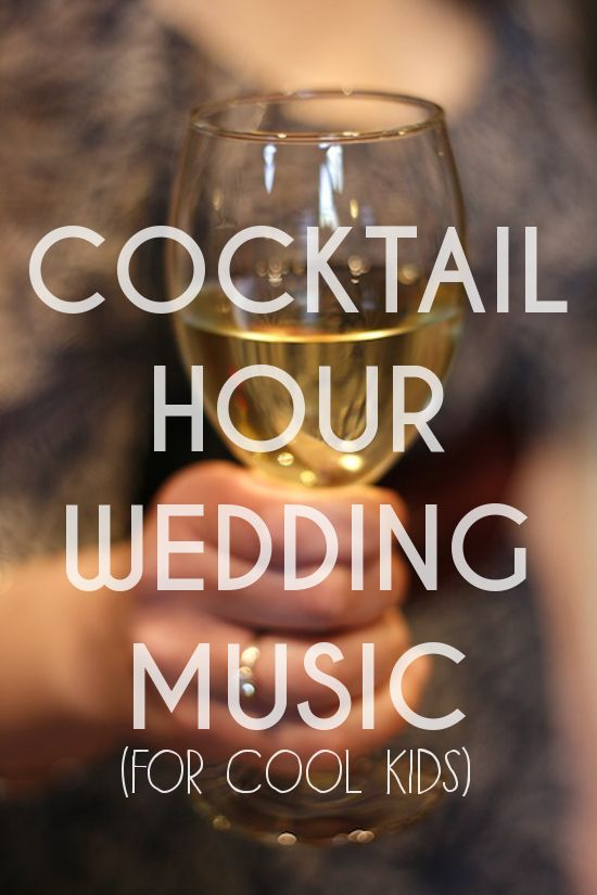 THOUGHTS???? Playlist: Cocktail Hour Songs « A Practical Wedding: Ideas for Unique, DIY, and Budget Wedding Planning