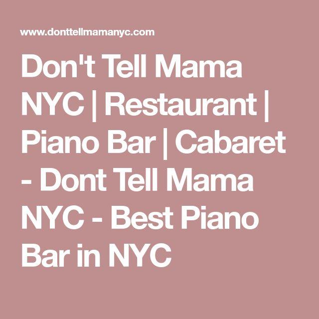 Don't Tell Mama NYC   Restaurant   Piano Bar   Cabaret - Dont Tell Mama NYC - Best Piano Bar in NYC