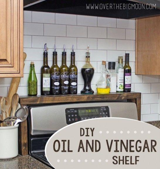 Create a shelf above the stove for oil, vinegar, and spices, So easy and this has a full tutorial with pictures