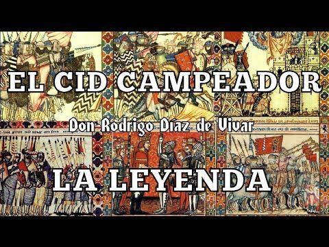 EL CID CAMPEADOR, LA LEYENDA DE LA RECONQUISTA (Versión Española Cristiana de History Channel). - YouTube
