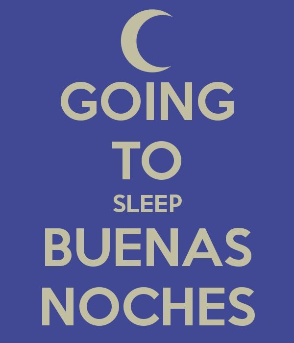 Buenas noches...Good night! Everyone..God bless!
