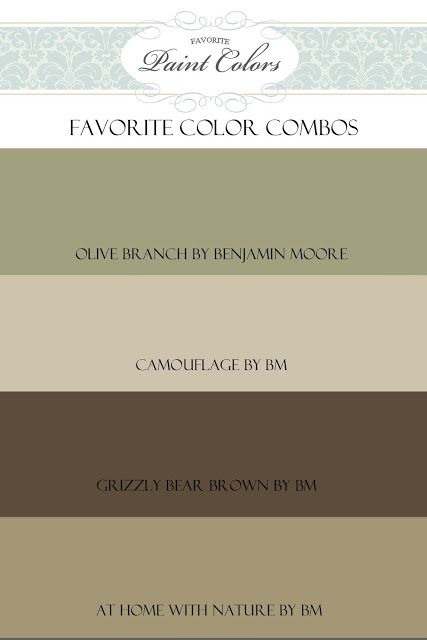 Nice browns to complement Benjamin Moore Olive Branch: Camouflage by BM, Grizzly Bear Brown by BM, At Home With Nature by BM