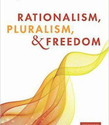 Rationalism Pluralism And Freedom PDF