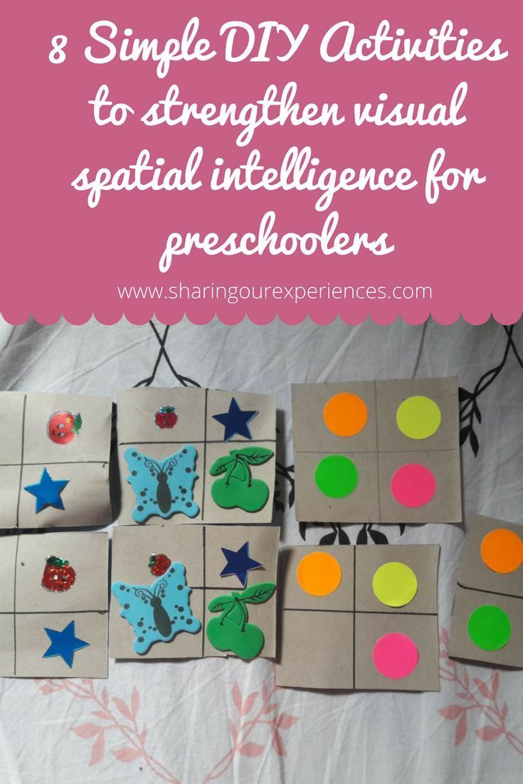 8 Simple Diy Activities To Strengthen Visual Spatial Intelligence For Preschoolers Sharing Our Experiences Preschool Activities Kids Learning Activities Activities For Kids [ 1102 x 735 Pixel ]