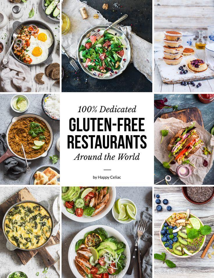 100 Dedicated Gluten Free Restaurants Around The World Ebook Gluten Free Restaurants Healthy Dinner Recipes Gluten Free Recipes