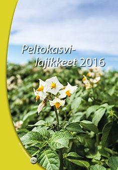 Kuvaus: Peltokasvilajikkeet 2016 -kirja auttaa maatilayrittäjää valitsemaan tilansa olosuhteisiin viljelyvarmimmat ja laatuominaisuuksiltaan eri käyttötarkoituksiin sopivimmat lajikkeet. Siihen on koottu maassamme viljeltävien viljojen, palko-, öljy- ja nurmikasvien, kuminan, perunan ja sokerijuurikkaan lajikkeiden ominaisuudet, sadon määrät ja laadut sekä keskeiset viljelytekniset erityispiirteet.