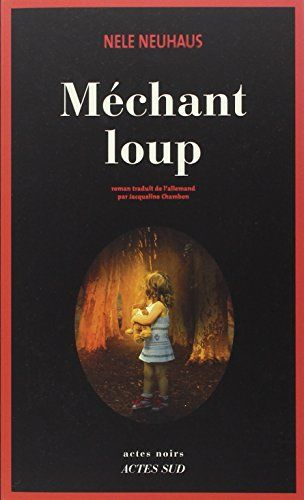 Mechant Loup de Nele Neuhaus http://www.amazon.fr/dp/233003475X/ref=cm_sw_r_pi_dp_VzxIvb1XJJPGT
