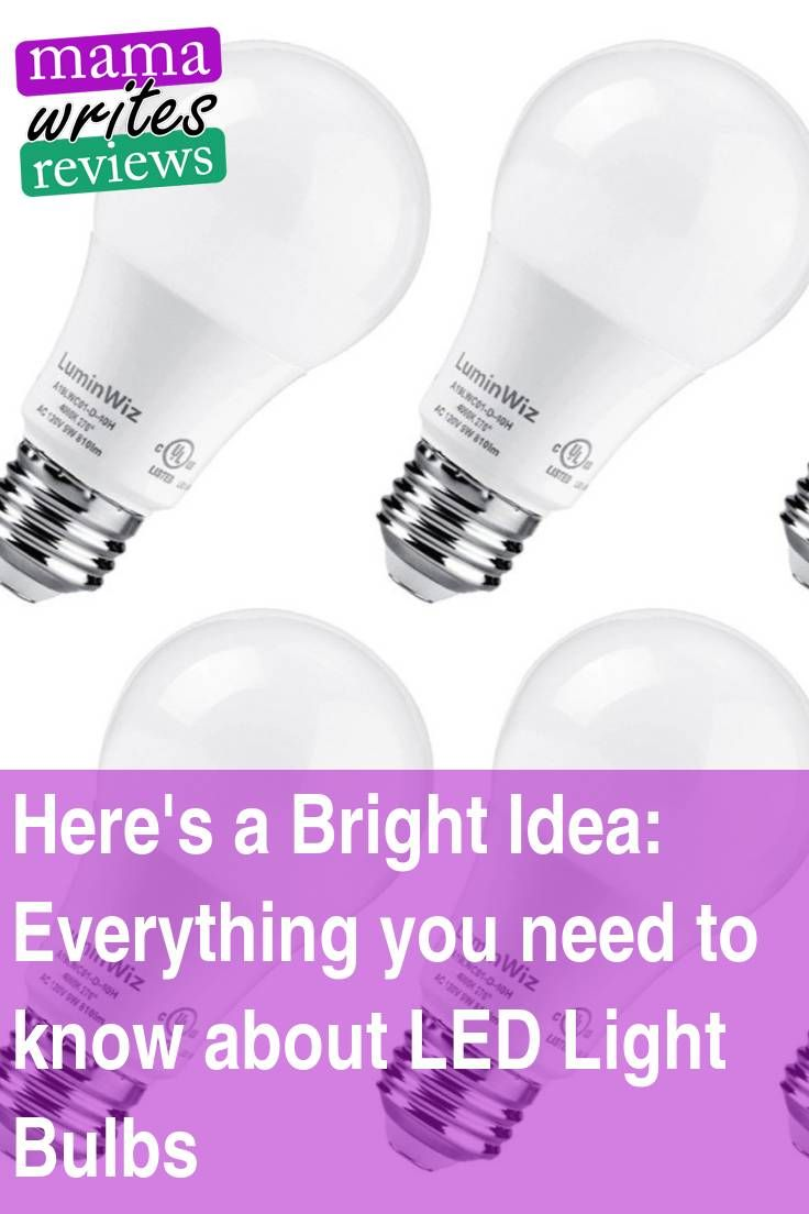 Here S A Bright Idea Everything You Need To Know About Led Light
