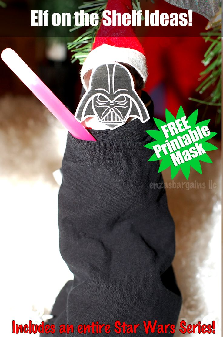 Elf on the Shelf Star Wars Edition! TONS of ideas and FREE Printable Mask!  Get Darth Maul, Darth Vader, Storm Trooper...Oh and some superheroes!