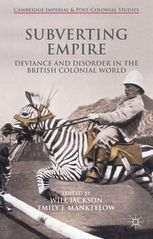 Across their empire, the British spoke ceaselessly of deviants of undesirables, ne'er do wells, petit-tyrants and rogues. With obvious literary appeal,...