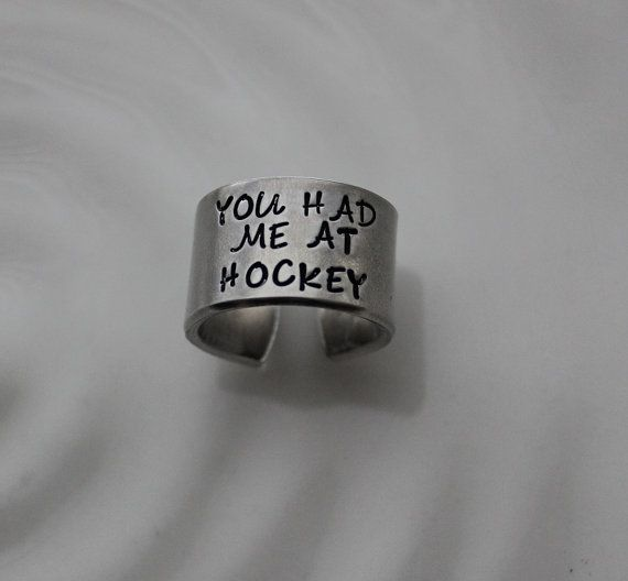 You Had Me at Hockey Cuff Ring by FireweedImpressions on Etsy....LOVE!!!!