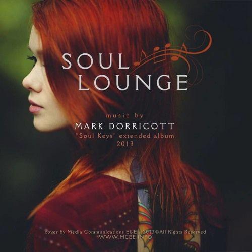 Soul Lounge - Soul Keys (album) by Mark Dorricott Music #Jazz #Music https://playthemove.com/soul-lounge-soul-keys-album-by-mark-dorricott-music/