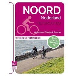 Fietsgids: Noord Nederland fietsroutes - ISBN: 9789000318544 - Aantal pagina's: 256 - Uitgeverij: Unieboek | Het Spectrum - Prijs: € 22,50