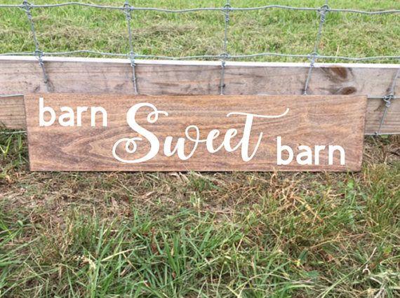 Barn Sweet Barn Farmhouse Sign Barns 4H FFA Show Barn
